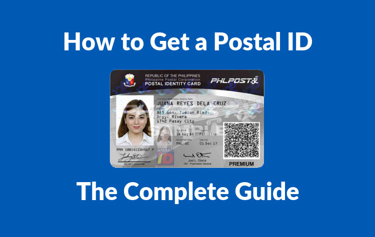 How to Get a Postal ID: Postal ID Requirements and
